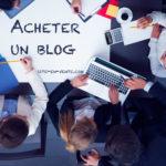 Est-il préférable de créer ou acheter un blog ?